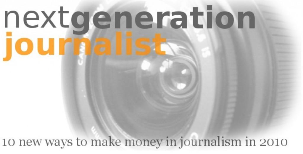 Next Generation Journalist